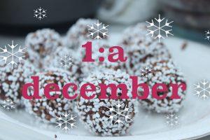 Decemberkalendern invigs med chokladbollar